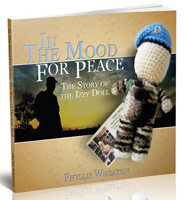 Phyllis Wheaton - In the mood for peace, the story of the izzy doll